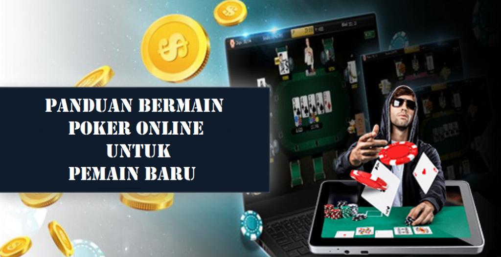 Panduan Bermain Poker Online Untuk Pemain Baru1